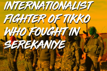 Interview with an internationalist fighter of TIKKO
